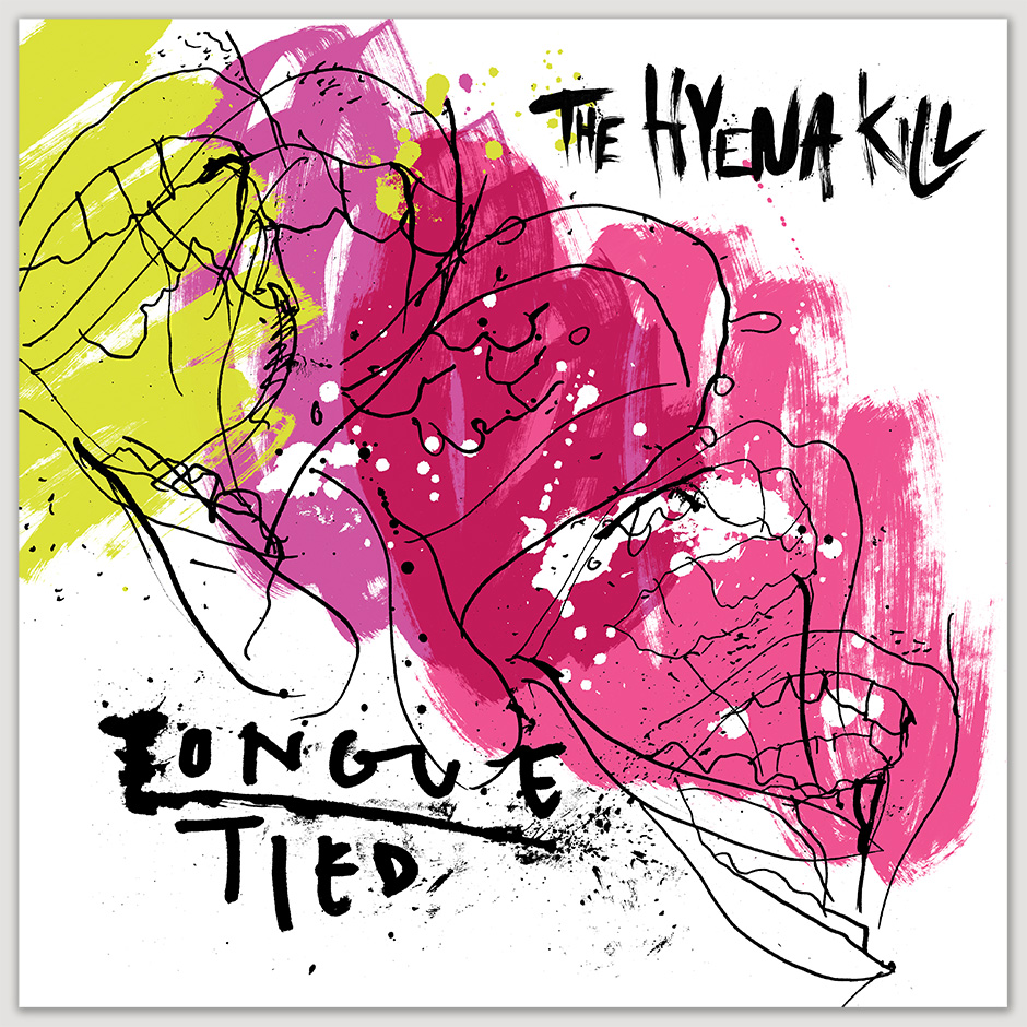 Tongue Tied, single sleeve, by the hyena kill,  album cover, album art, artwork, ink, spray paint, grafitti, hand drawn, drawing, paint, music art, the hyena kill, hard rock, manchester music, manchester artist, london illustrator