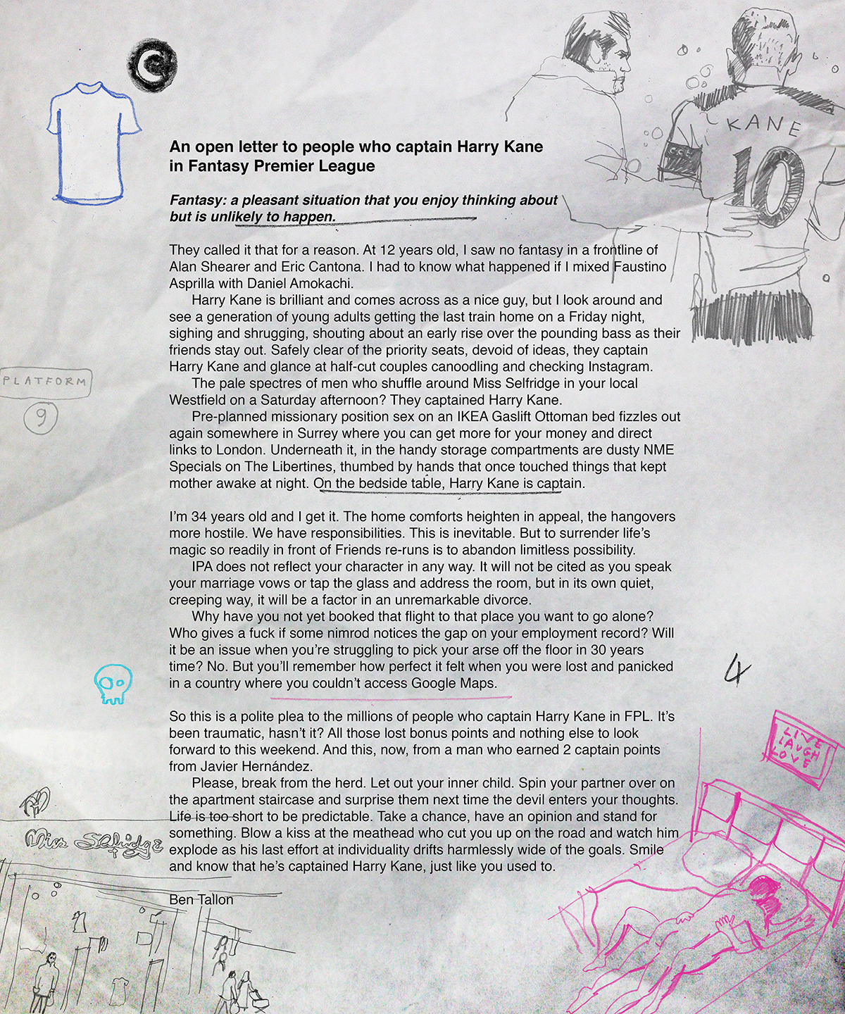 FPL, Fantasy Premier League open letter to people who captain Harry Kane. Hand drawing, illustration, artwork, editorial illustration, line drawing, colour art, pencil drawing, Ben Tallon